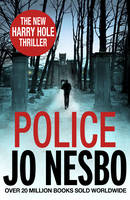 Police A Harry Hole Thriller (Oslo Sequence 8) by Jo Nesbo
