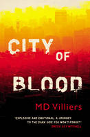 City of Blood by M. D. Villiers