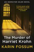 The Murder of Harriet Krohn by Karin Fossum