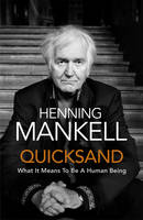 Cover for Quicksand by Henning Mankell