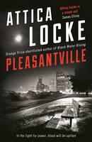 Cover for Pleasantville by Attica Locke