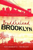 Cover for Buddhaland Brooklyn by Richard C. Morais