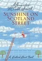 Sunshine on Scotland Street 44 Scotland Street by Alexander McCall Smith