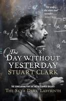 Cover for The Day without Yesterday by Stuart Clark