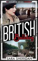 Cover for British Bulldog A Mirabelle Bevan Mystery by Sara Sheridan