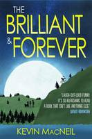 Cover for The Brilliant & Forever by Kevin MacNeil