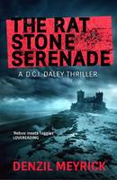 Cover for The Rat Stone Serenade by Denzil Meyrick