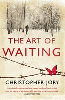 Cover for The Art of Waiting by Christopher Jory