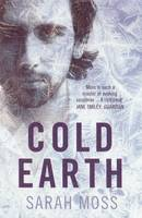 Cover for Cold Earth by Sarah Moss