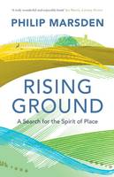 Cover for Rising Ground A Search for the Spirit of Place by Philip Marsden