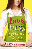 Cover for Love, Lies and Lemon Pies by Katy Cannon