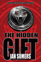 Cover for The Hidden Gift by Ian Somers