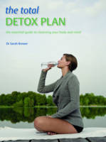 The Total Detox Plan by Dr. Sarah Brewer