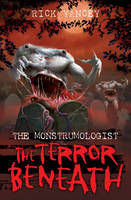 Cover for The Monstrumologist The Terror Beneath by Rick Yancey