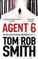 Cover for Agent 6 by Tom Rob Smith