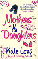Cover for Mothers & Daughters by Kate Long