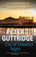 Cover for City of Dreadful Night by Peter Guttridge