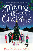 Cover for A Merry Little Christmas by Julia Williams