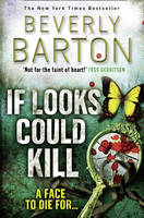Cover for If Looks Could Kill by Beverly Barton