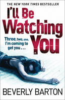 Cover for I'll be Watching You by Beverly Barton