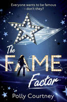 Cover for The Fame Factor by Polly Courtney