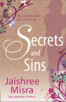 Cover for Secrets and Sins by Jaishree Misra