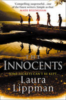 The Innocents (First Published as The Most Dangerous Thing in the US)