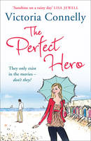 Cover for The Perfect Hero by Victoria Connelly