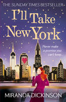 Cover for I'll Take New York by Miranda Dickinson