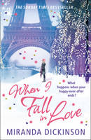 Cover for When I Fall in Love by Miranda Dickinson