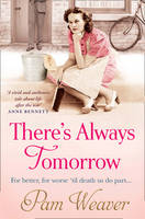 Cover for There's Always Tomorrow by Pam Weaver