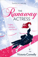 Cover for The Runaway Actress by Victoria Connelly