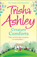 Cover for Creature Comforts by Trisha Ashley