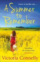 Cover for A Summer to Remember by Victoria Connelly