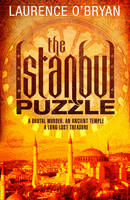 Cover for The Istanbul Puzzle by Laurence O'Bryan