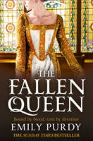 Cover for The Fallen Queen by Emily Purdy