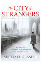 Cover for The City of Strangers by Michael Russell