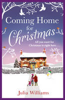Cover for Coming Home for Christmas by Julia Williams