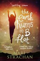 Cover for The Earth Hums in B Flat by Mari Strachan