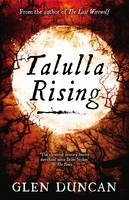 Cover for Talulla Rising by Glen Duncan