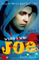 Cover for When I Was Joe by Keren David