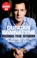 Cover for Riding the Storm by Duncan Bannatyne