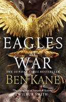 Cover for Eagles at War: (Eagles of Rome 1) by Ben Kane