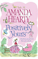 Positively Yours by Amanda Hearty