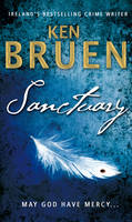Cover for Sanctuary by Ken Bruen