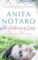 No Ordinary Love by Anita Notaro