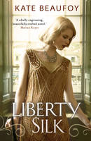 Cover for Liberty Silk by Kate Beaufoy