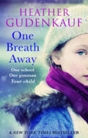 Cover for One Breath Away by Heather Gudenkauf