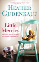 Cover for Little Mercies by Heather Gudenkauf