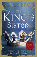Cover for The King's Sister by Anne O'Brien
